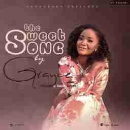 Grayce - The Sweet Song